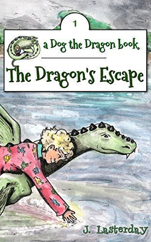Book Cover: The Dragon's Escape: An Early Chapter Book (Dog the Dragon 1)